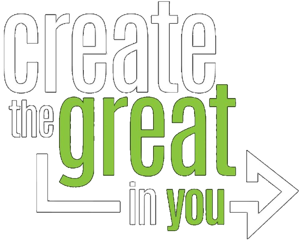 Create the Great in You